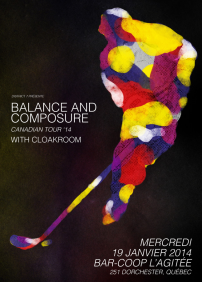 Balance & Composure @ Québec