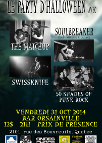 THE MATCHUP, SOULBREAKER, SWISSKNIFE, 50 SHADES OF PUNK ROCK