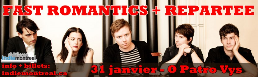 Fast Romantics / Repartee - 31 jan